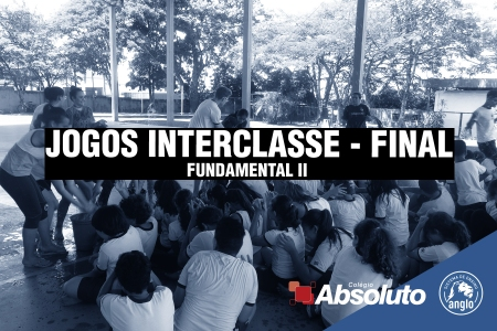 Fundamental II: Final Jogos Interclasse