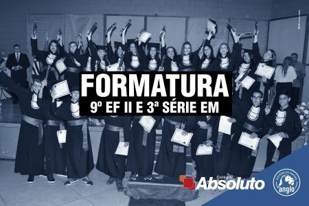 Formatura - 9º EF II e 3ª série EM
